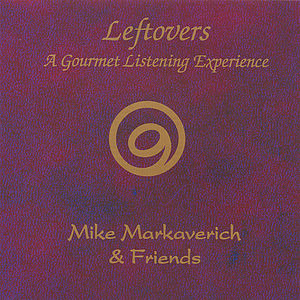 Leftovers-A Gourmet Listening Experience