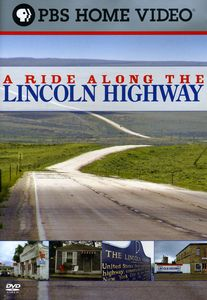 Ride Along the Lincoln Highway