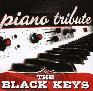 Piano Tribute to the Black Keys /  Various