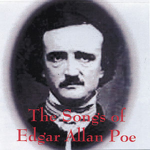 Songs of Edgar Allan Poe