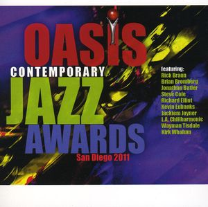 2011 Oasis Contemporary Jazz Awards /  Various
