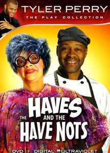 Tyler Perry: Having & the Have Notes