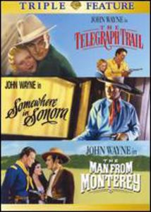 Telegraph Trail /  Somewhere in Sonora /  The Man From Monterey