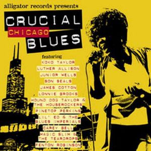 Crucial Chicago Blues /  Various