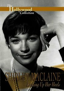 Hollywood Collection: Shirley MacLaine - Kicking