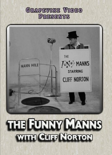 Funny Manns with Cliff Norton