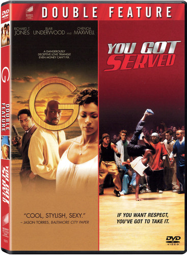 G (2005) & You Got Served