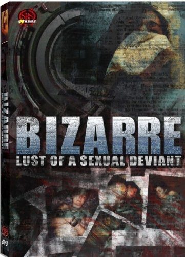 Bizzare Lust of a Sexual Deviant