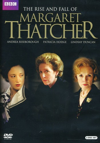 Rise & Fall of Margaret Thatcher