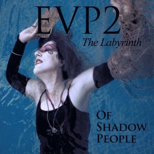Evp2 the Labyrinth