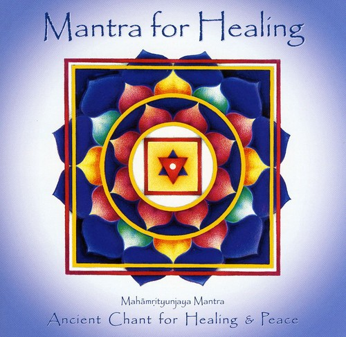 Mantra for Healing: Ancient Chant Healing & Peace