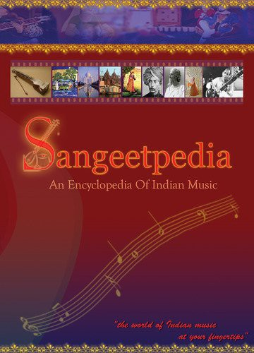 Sangeetpedia: An Encyclopedia of Indian Music