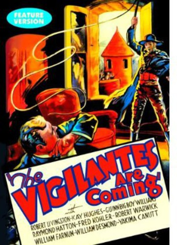 Vigilantes Are Coming