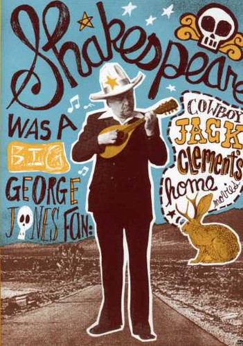 Shakespeare Was a Big George Jones Fan: Cowboy