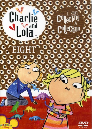 Charlie & Lola 8: I Am Collecting a Collection