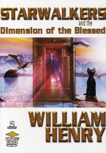 Starwalkers & the Dimension of the Blessed