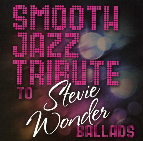 Smooth Jazz Tribute to Stevie Wonder /  Various