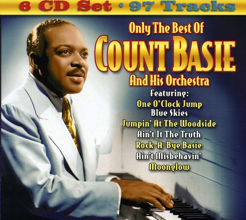 Only the Best of Count Basie & His Orchestra