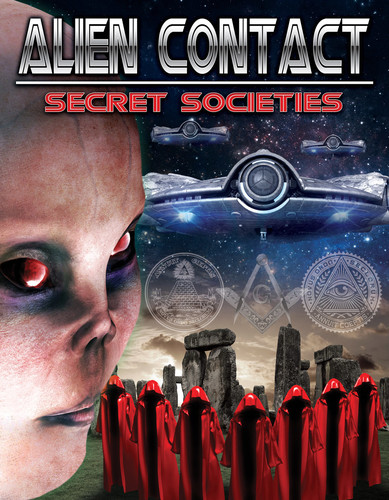Alien Contact: Secret Societies