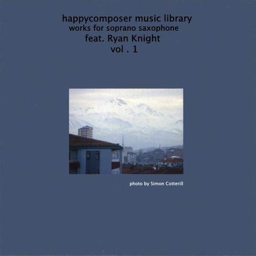Happycomposer Music Library : Vol. 1-Works for Soprano Sax