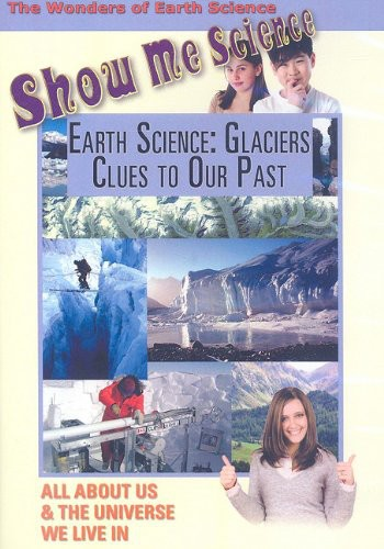 Earth Science: Glaciers Clues to Our Past