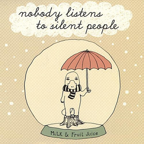 Nobody Listens to Silent People