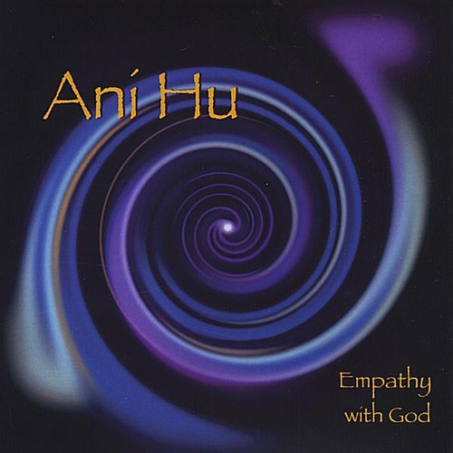 Ani Hu Empathy with God