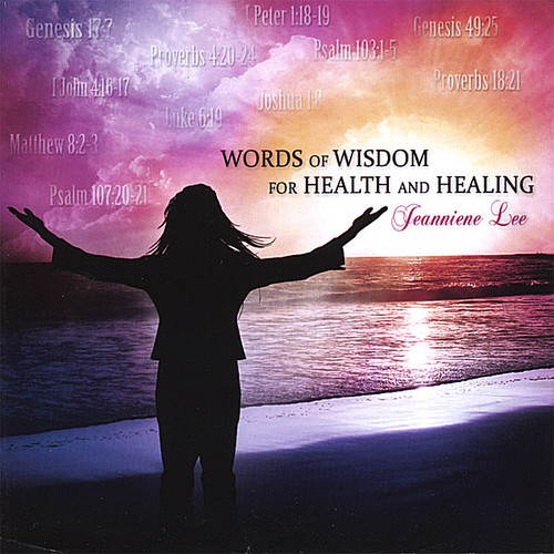 Words of Wisdom for Health & Healing