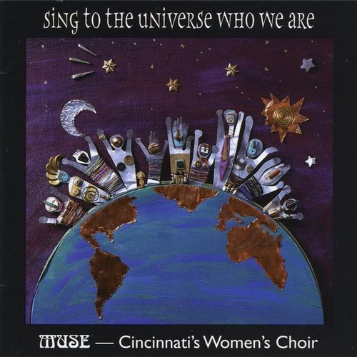 Sing to the Universe Who We Are