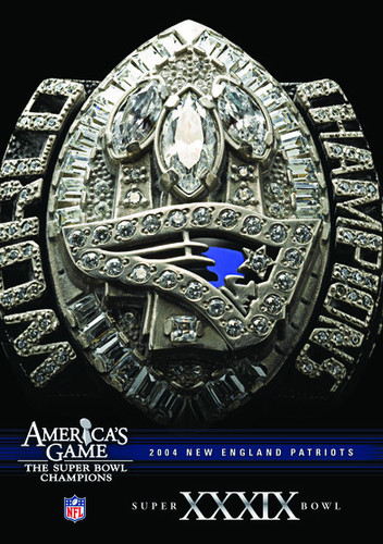 NFL America's Game: Patriots (Super Bowl Xxxix)