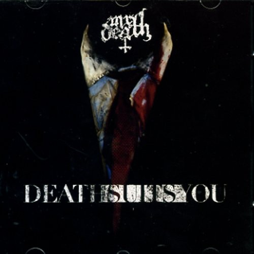 Death Suits You [Import]