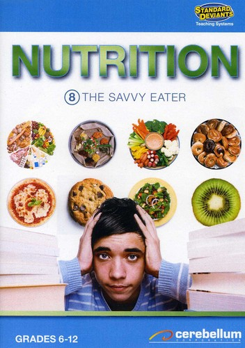 Nutrition 8: Savvy Eater