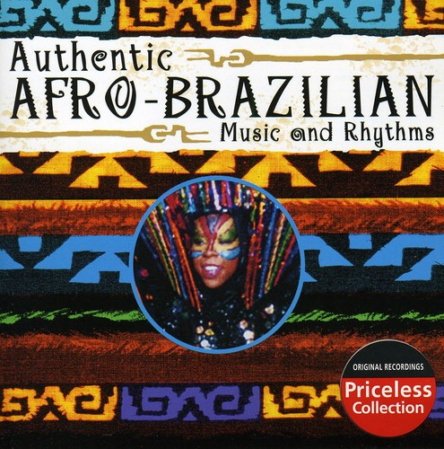 Authentic Afro-Brazilian Music & Rhythms /  Various