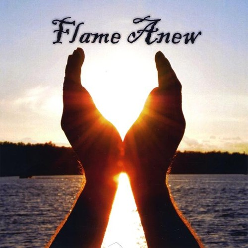 Flame Anew
