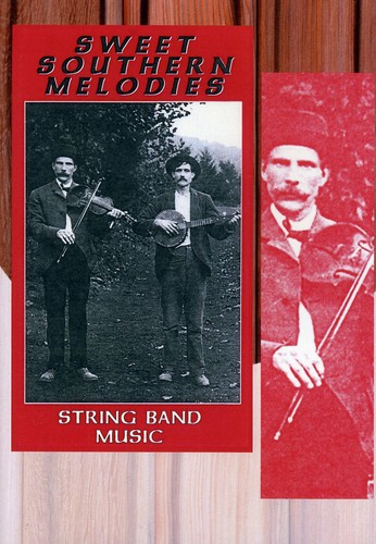 Sweet Southern Melodies: String Band Music