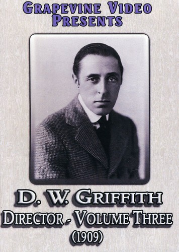 D. W. Griffith: Director 3