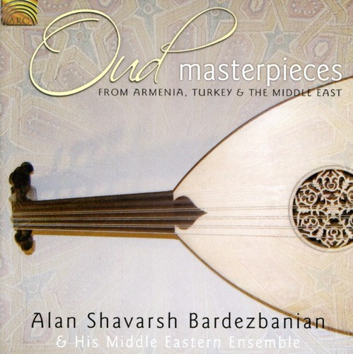 Oud Masterpieces: From Armenia Turkey & Middle