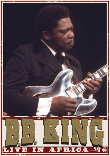 B.B. King Live in Africa 74