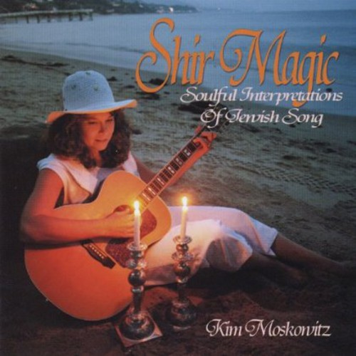 Shir Magic Soulful Interpretations of Jewish Song