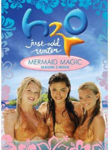 H2O: Just Add Water - Mermaid Magic - Season 3