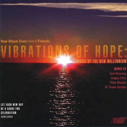 Vibrations of Hope: Music of the New Millennium