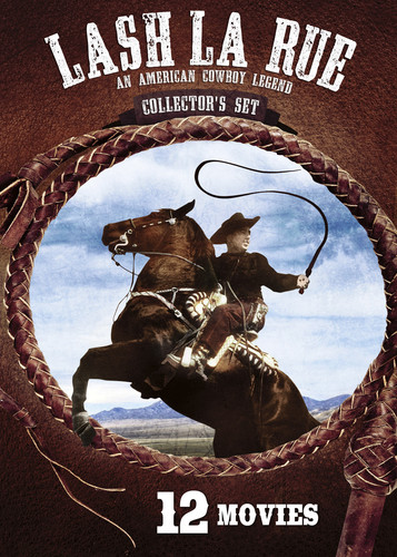 Lash La Rue: Collector's Set (12 Movies)