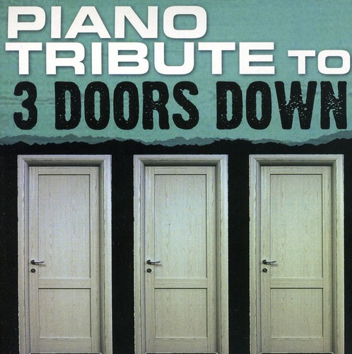Piano Tribute to 3 Doors Down /  Various