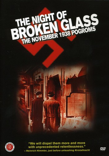 Night of Broken Glass: November 1938 Pogroms