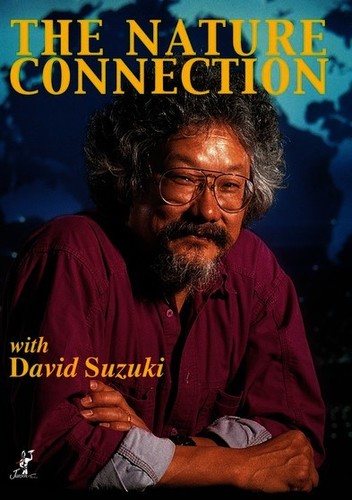 Nature Connection with Suzuki, David