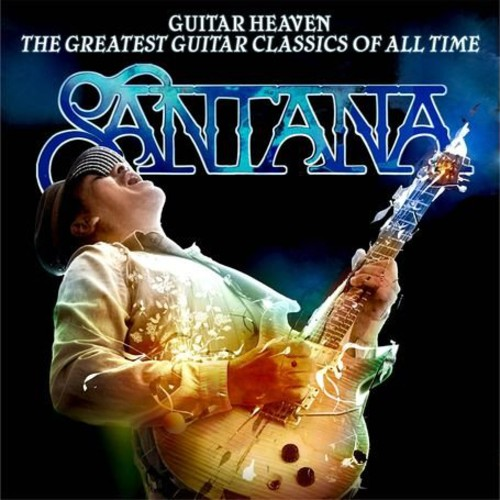 Guitar Heaven: Greatest Guitar Classics of All Tim