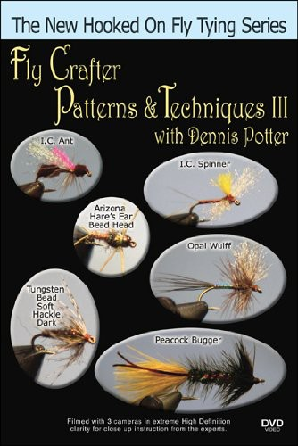 Fly Crafter Patterns & Techniques 3 with Dennis Po