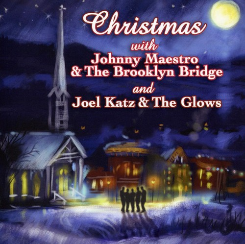 Christmas with Johnny Maestro & Brooklyn Bridge