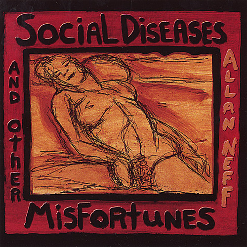 Social Diseases & Other Misfortunes