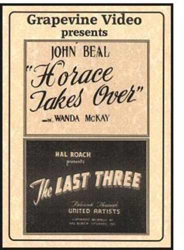 Horace Takes Over (1942)/ Last Three (1943)